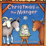 Christmas in the Manger Board Book book