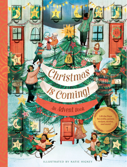 Christmas Is Coming! An Advent Book book