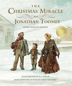 Christmas Miracle of Jonathan Toomey with CD: Gift Edition book