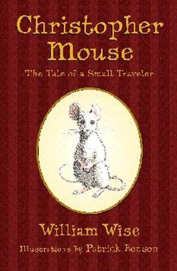 Christopher Mouse: The Tale of a Small Traveler book