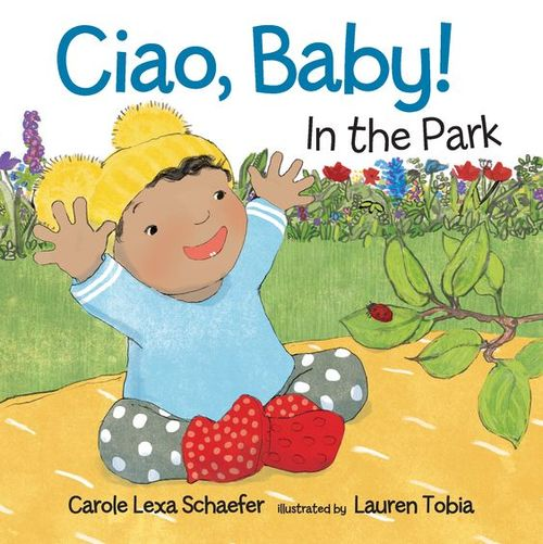 Ciao, Baby! in the Park book