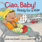 Ciao, Baby! Ready for a Ride book