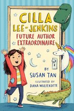 Cilla Lee-Jenkins: Future Author Extraordinaire book