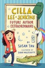 Cilla Lee-Jenkins: Future Author Extraordinaire book