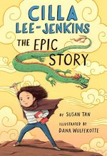 Cilla Lee-Jenkins: The Epic Story book