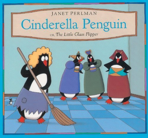 Cinderella Penguin or The Little Glass Flipper book