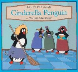 Cinderella Penguin or The Little Glass Flipper book
