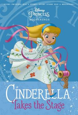 Cinderella Takes the Stage book