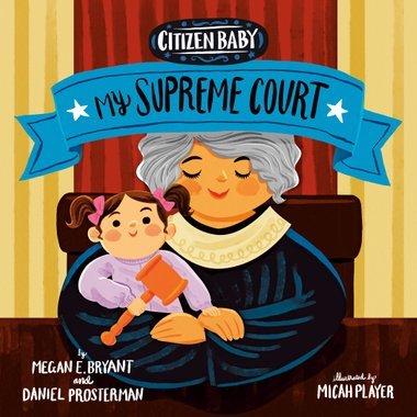 Citizen Baby: My Supreme Court book