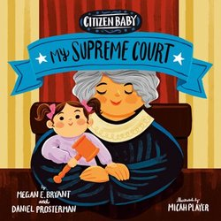 Citizen Baby: My Supreme Court book