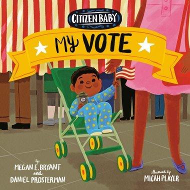 Citizen Baby: My Vote book