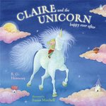 Claire and the Unicorn Happy Ever After book