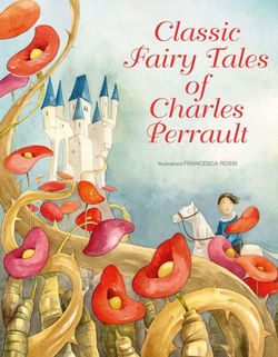 Classic Fairy Tales of Charles Perrault book