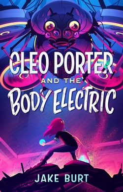 Cleo Porter and the Body Electric book