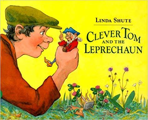 Clever Tom and the Leprechaun: An Old Irish Story book