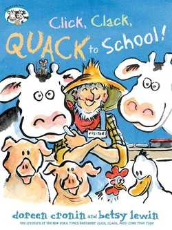 Click, Clack, Quack to School! book