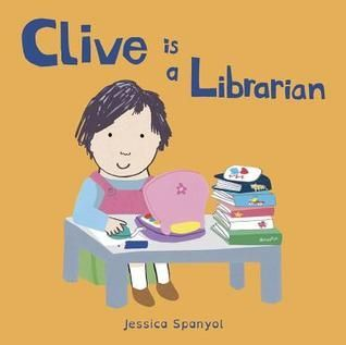 Clive Is a Librarian book
