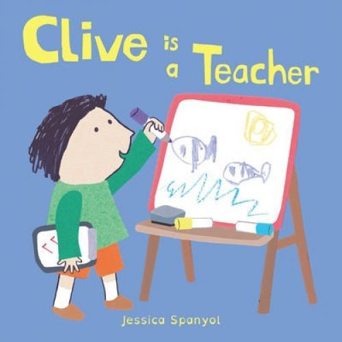 Clive Is a Teacher book