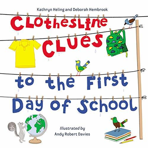 Clothesline Clues to the First Day of School book