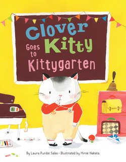 Clover Kitty Goes to Kittygarten book