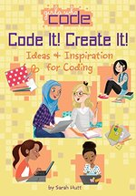 Code It! Create It! book