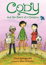 Cody and the Heart of a Champion book