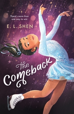 Comeback: A Figure Skating Novel book