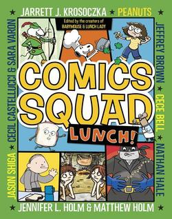 Comics Squad: Lunch! book