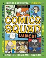 Comics Squad: Lunch! book