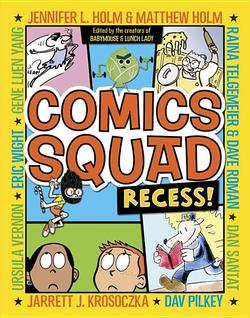 Comics Squad: Recess! book