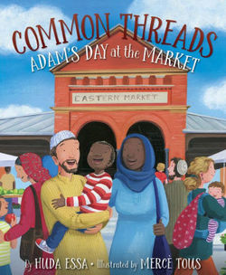 Common Threads: Adam's Day at the Market book