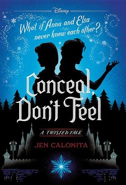 Conceal, Don't Feel: A Twisted Tale book