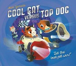 Cool Cat versus Top Dog book