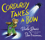 Corduroy Takes A Bow book