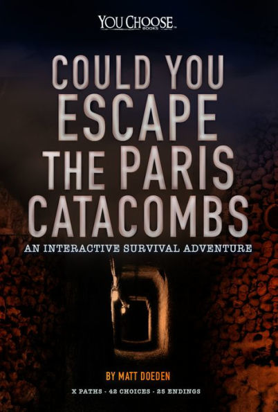 Could You Escape the Paris Catacombs? book