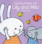 Counting Animals with Lily and Milo book