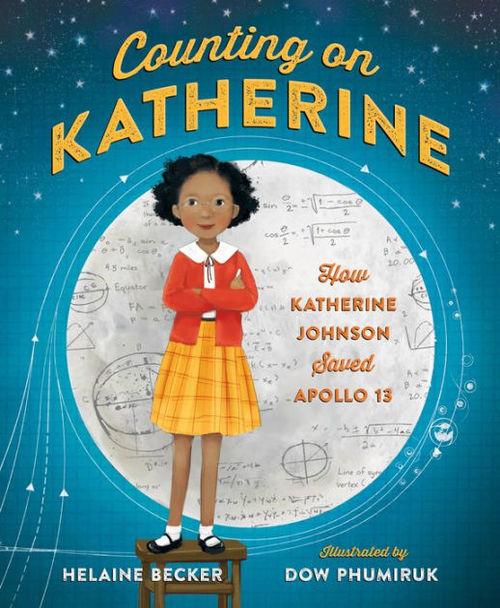 Counting on Katherine: How Katherine Johnson Saved Apollo 13 book