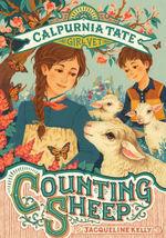 Counting Sheep: Calpurnia Tate, Girl Vet book
