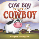 Cow Boy Is Not a Cowboy book