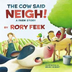 Cow Said Neigh!: A Farm Story book