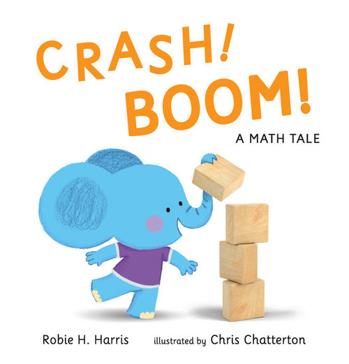 Crash! Boom! a Math Tale book