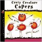 Crazy Creature Capers book