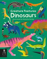 Creature Features: Dinosaurs book