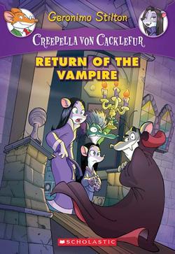 Creepella Von Cacklefur #4: Return of the Vampire, Volume 4: A Geronimo Stilton Adventure book