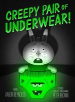 Creepy Pair of Underwear! book
