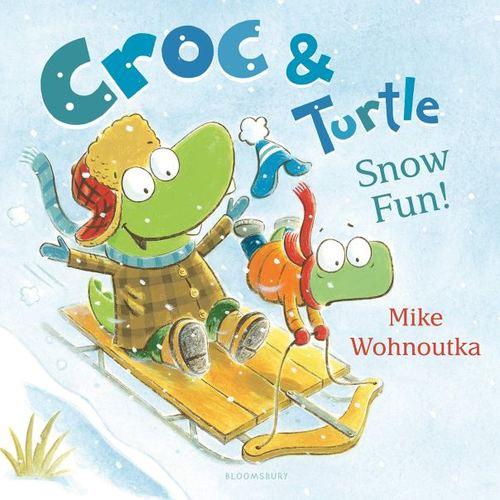 Croc & Turtle: Snow Fun! book