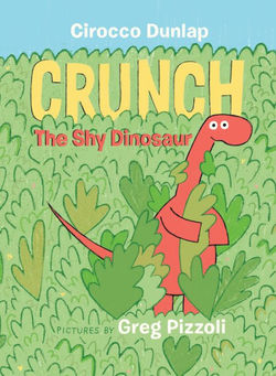 Crunch, The Shy Dinosaur Book