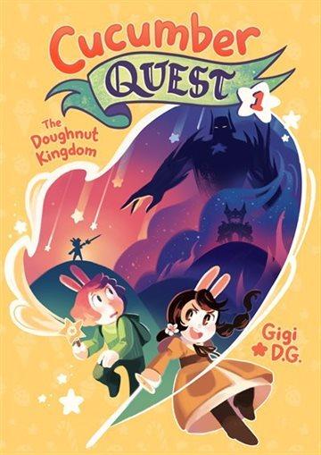 Cucumber Quest: The Doughnut Kingdom book