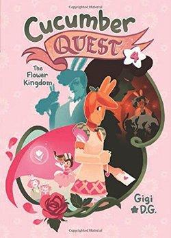 Cucumber Quest: The Flower Kingdom book