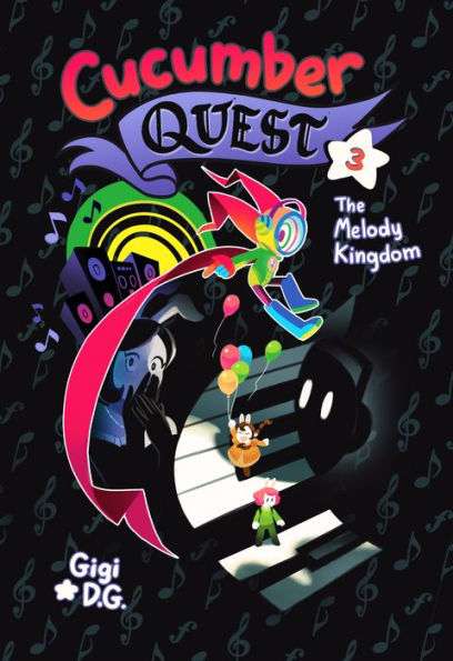Cucumber Quest: The Melody Kingdom book
